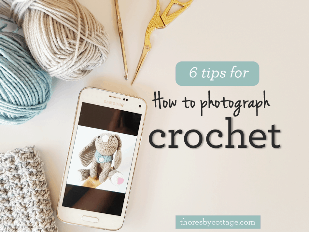 6 tips for how to photograph crochet