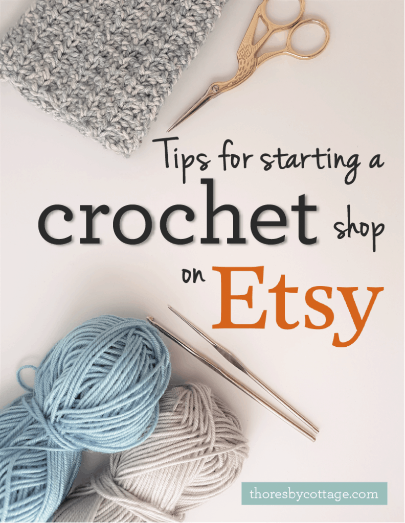 tips for starting an Etsy crochet shop