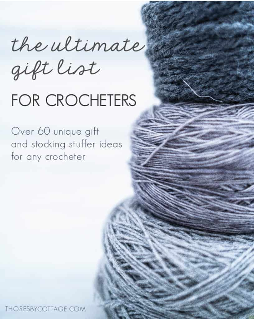 Gifts for crocheters, gift ideas for crochet lovers.